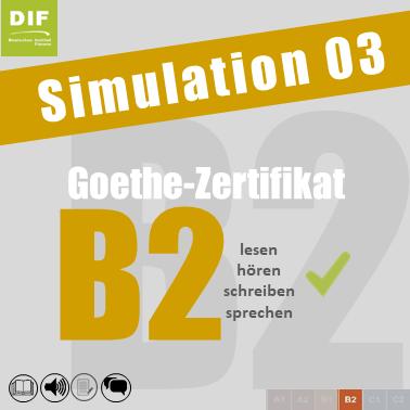 Goethe Zertifikat B2 Simulation 03 Deutsches Institut