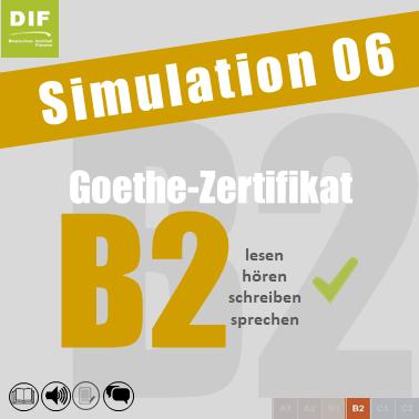 Simulation 6 Goethe Zertifikat B2